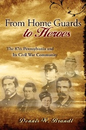 From Home Guards to Heroes by Dennis W. Brandt
